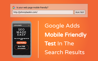 Google's Adds Mobile Friendly Test Tool in search Results