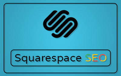 Ultimate Guide to Optimize SEO for Squarespace