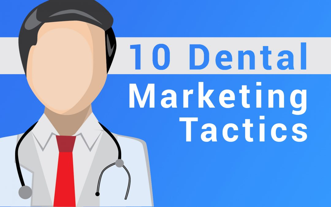 10 Simple Digital Marketing Ideas For Dentists
