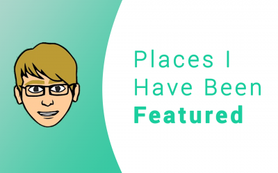 Places I Have Been Featured